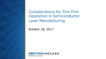 considerations for thin film deposition in semiconductor laser manufacturing