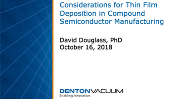 Considerations for Thin Film Deposition in Compound Semiconductor Manufacturing thumbnail